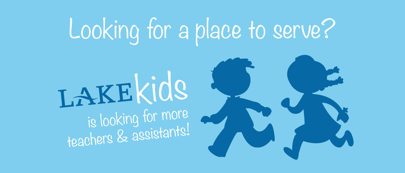 Serve with Lake Kids this year!