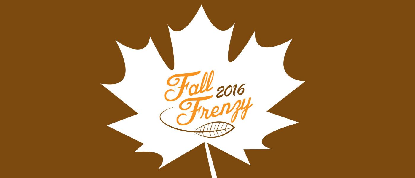 Fall Frenzy 2016 - Oct 22 2016 8:30 AM