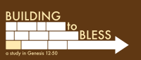 Building to Bless