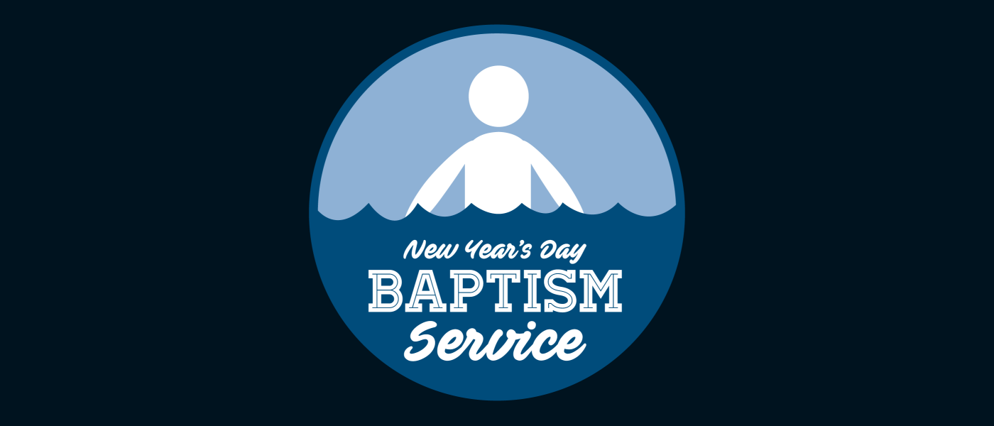 New Year's Day Baptism Service - Jan 1 2017 1:30 PM