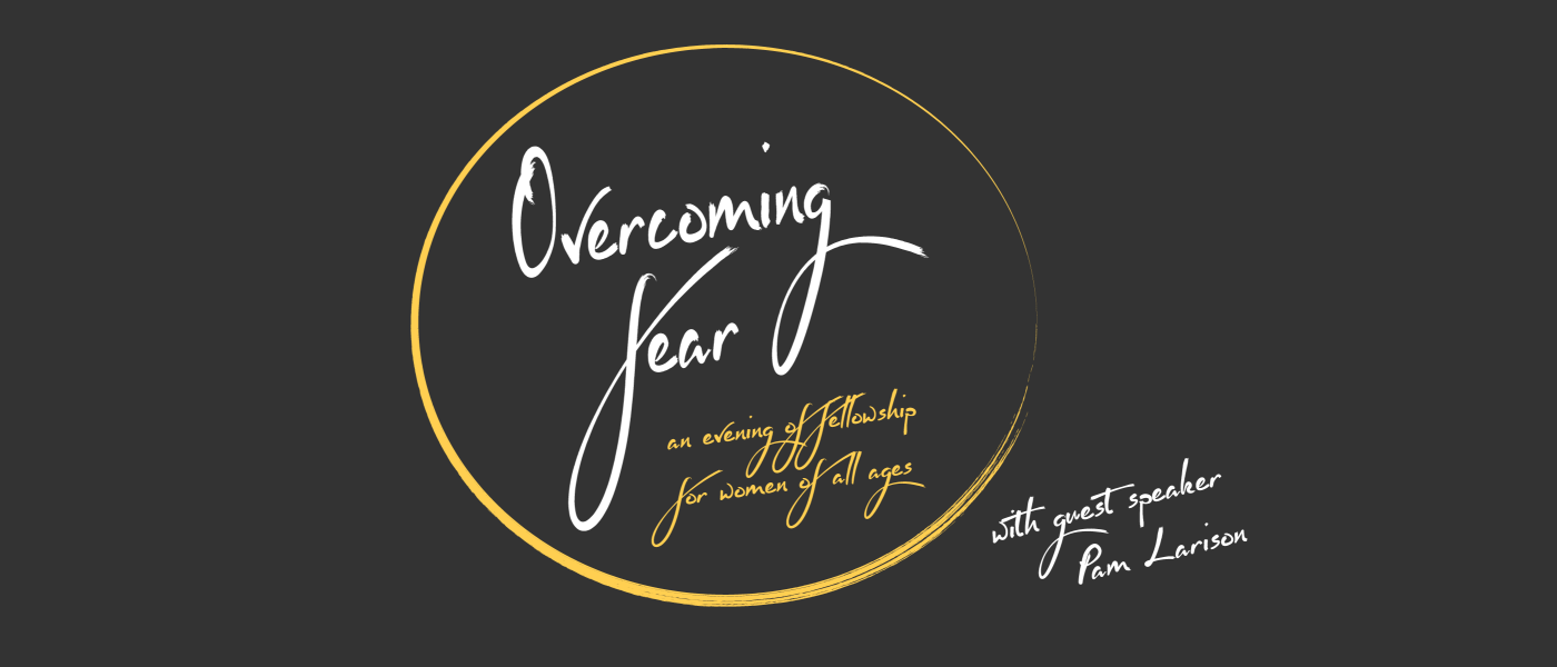 Overcoming Fear - Feb 26 2017 5:30 PM