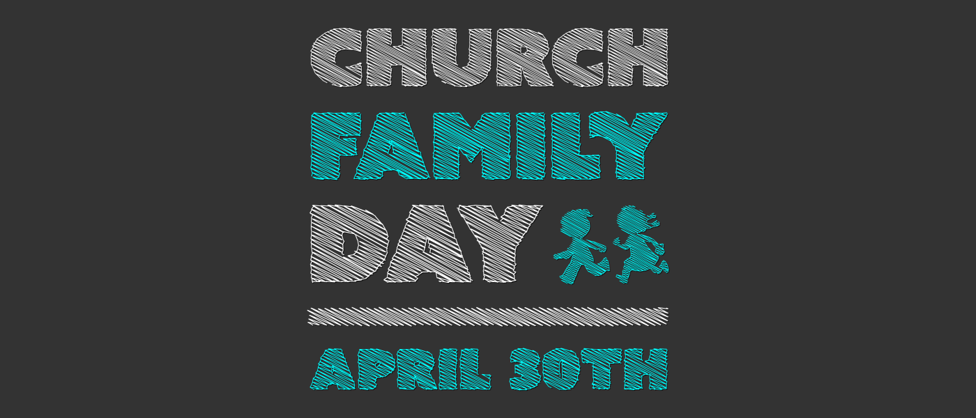 Church Family Day  - Apr 30 2017 11:30 AM