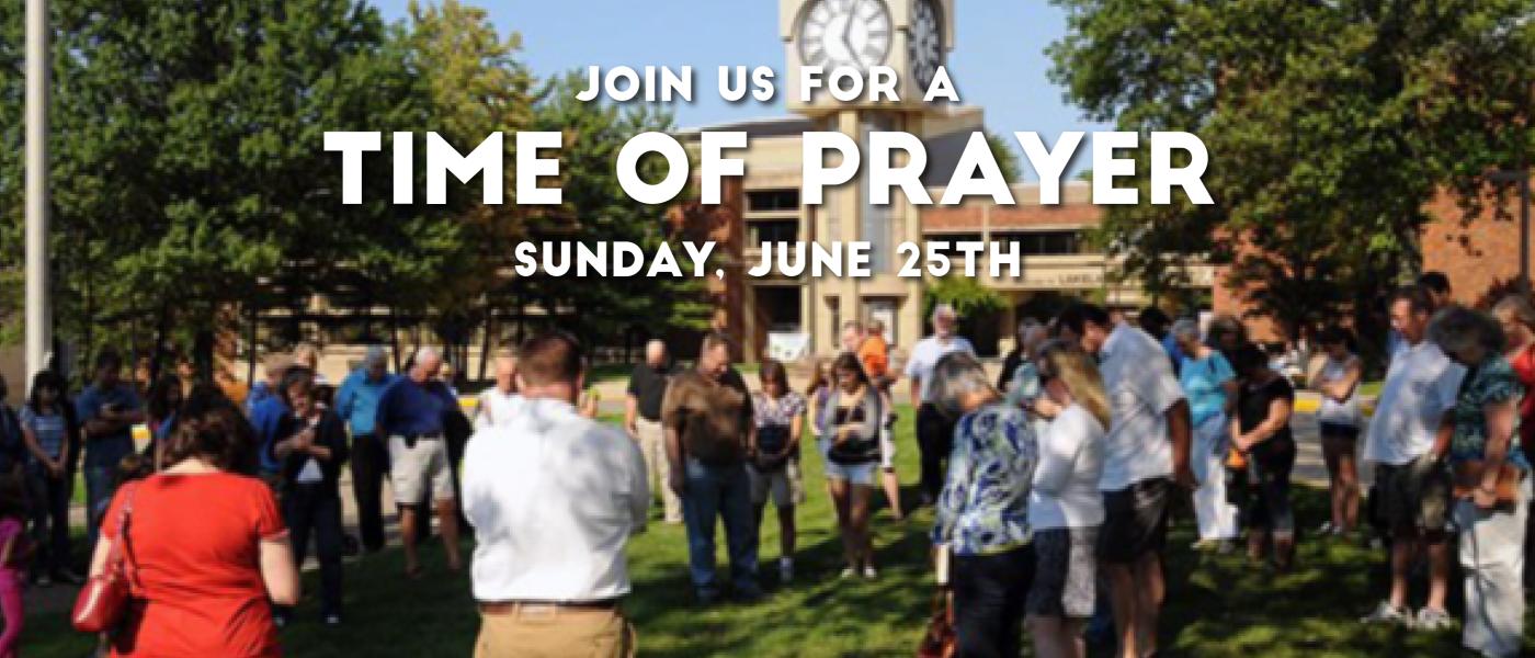 Time of Prayer - Jun 25 2017 11:30 AM