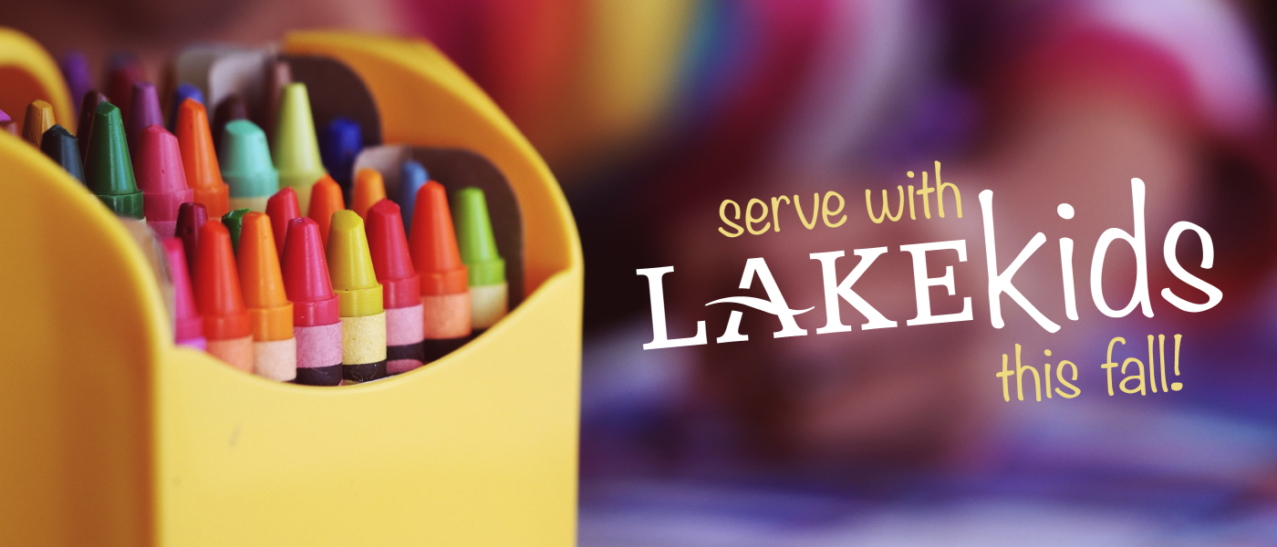 Serve with Lake Kids this Fall